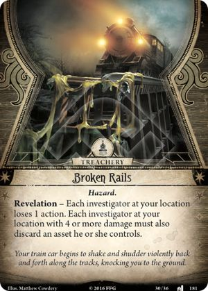 Broken Rails · ArkhamDB